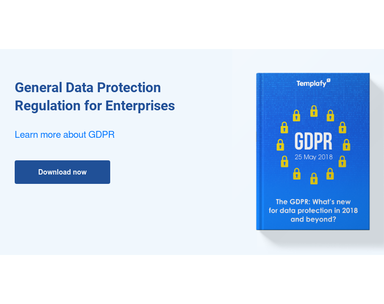 General Data Protection Regulation for Enterprises  Learn more about GDPR Download now