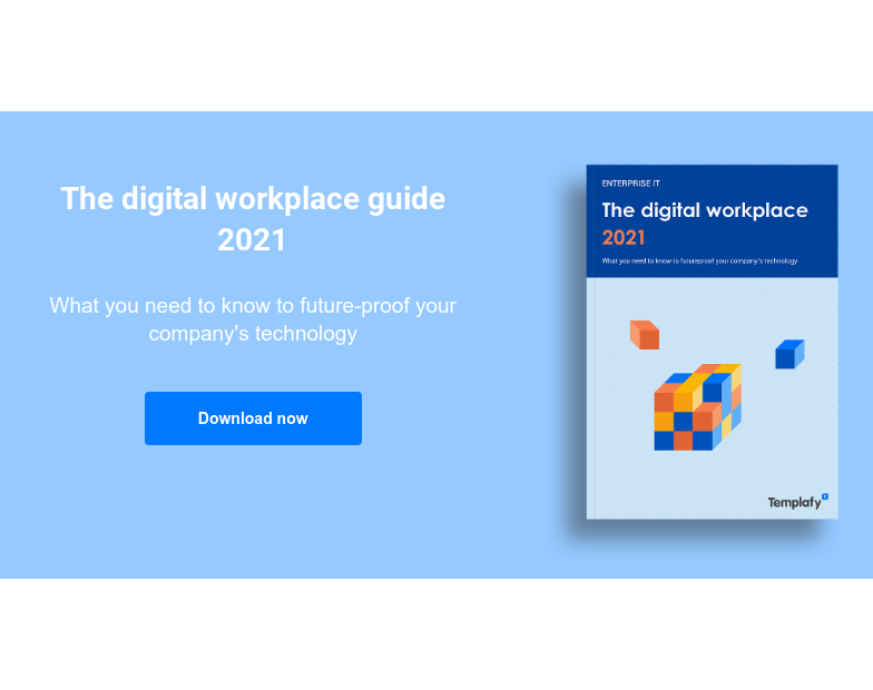 The digital workplace guide 2021  What you need to know to future-proof your company's technology Download now