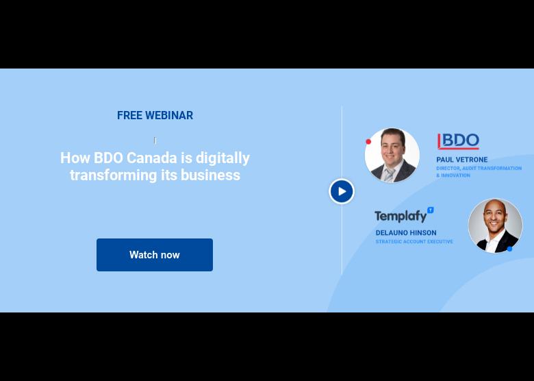 FREE WEBINAR  How BDO Canada is digitally transforming its business  Watch now