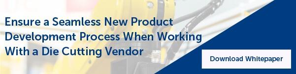 5 Tips to Ensure a Seamless New Product Development Process When Working With a Die Cutting Vendor