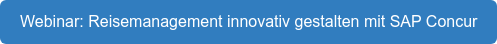 Webinaranmeldung: Reisemanagement innovativ gestalten mit SAP Concur