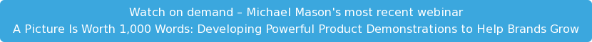 Watch On Demand: Webinar A Picture is Worth 1000 Words with Michael Mason