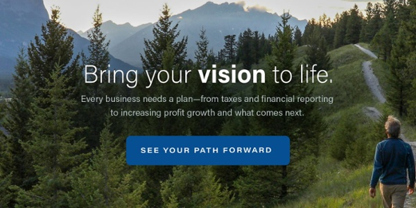 "Image of a person on a trail with the words ""Bring your vision to life. Every business needs a plan—from taxes and financial reporting to increasing profit growth and what comes next."" Click to see your path forward"