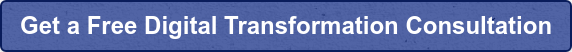 Get a Free Digital Transformation Consultation