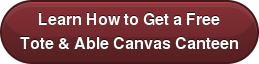 Learn How to Get a Free Tote & Able Canvas Canteen