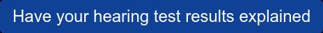 你的听力测试结果解释了吗
