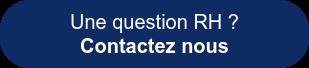 Une question RH ?  Contactez nous