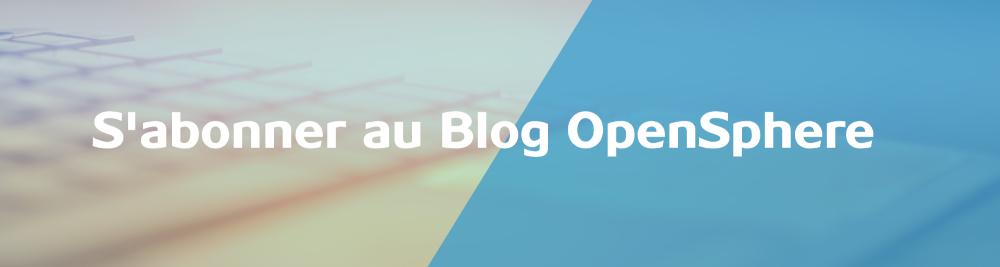 abonner blog opensphere
