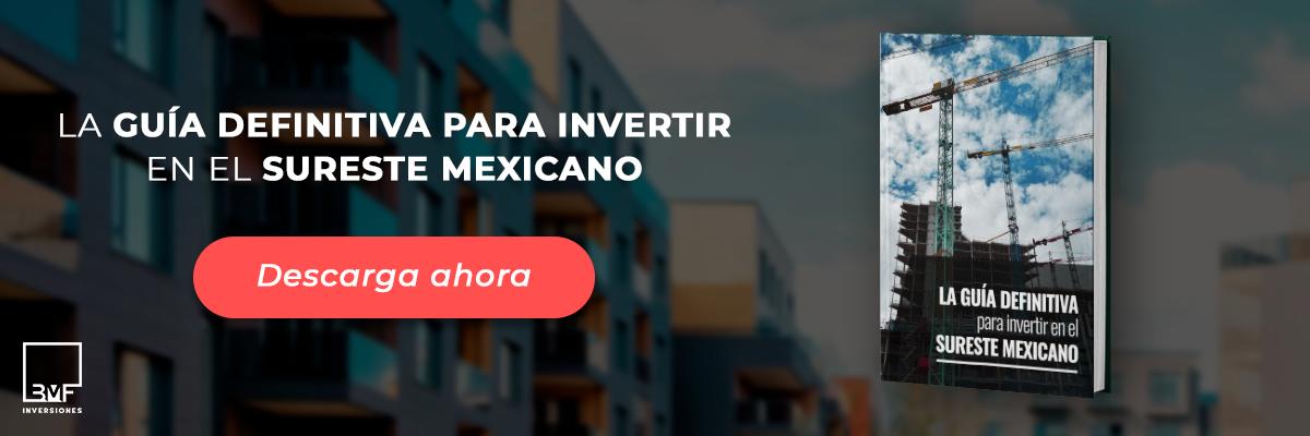 Banner de guía para invertir en el sureste mexicano.