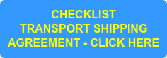 CHECKLIST TRANSPORT SHIPPING AGREEMENT - CLICK HERE