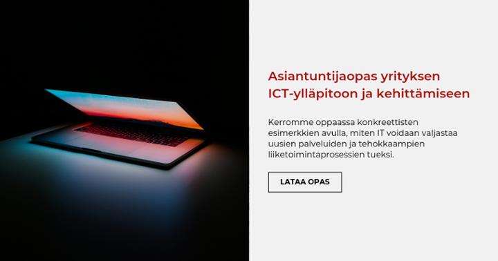 Asiantuntijaopas yrityksen ICT-ylläpitoon ja kehittämiseen