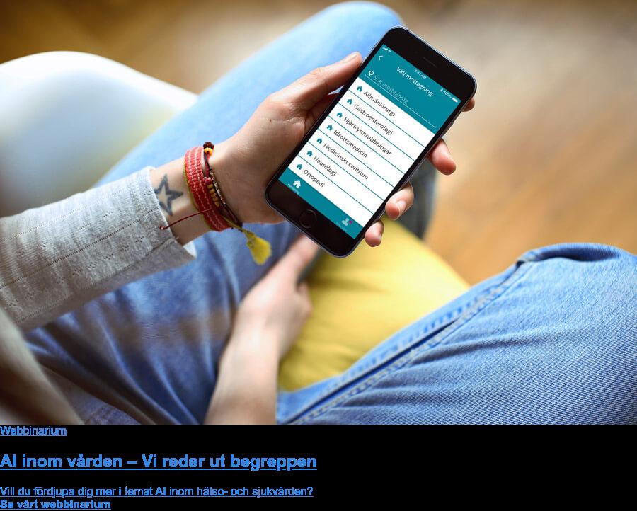 Webinar AI inom vården – Vi reder ut begreppen Kan AI revolutionera vården och förbättra tillvaron för både patienter och vårdpersonal? Artificiell Intelligens är ett begrepp som uppfattas på många olika sätt – mystiskt lockande för vissa, futuristiskt eller kanske till och med hotfullt för andra. I detta webbinarium reder Anastacia Simonchik and Andreas Larsson ut begreppen och förklarar hur AI och chattbottar kan komma till nytta inom vården. Titta på webinariet