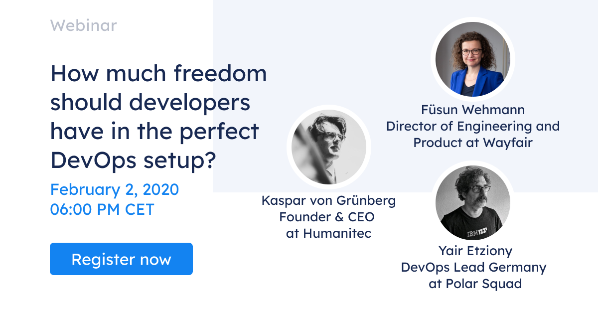 Webinar: How much freedom should developers have in the perfect DevOps setup?
