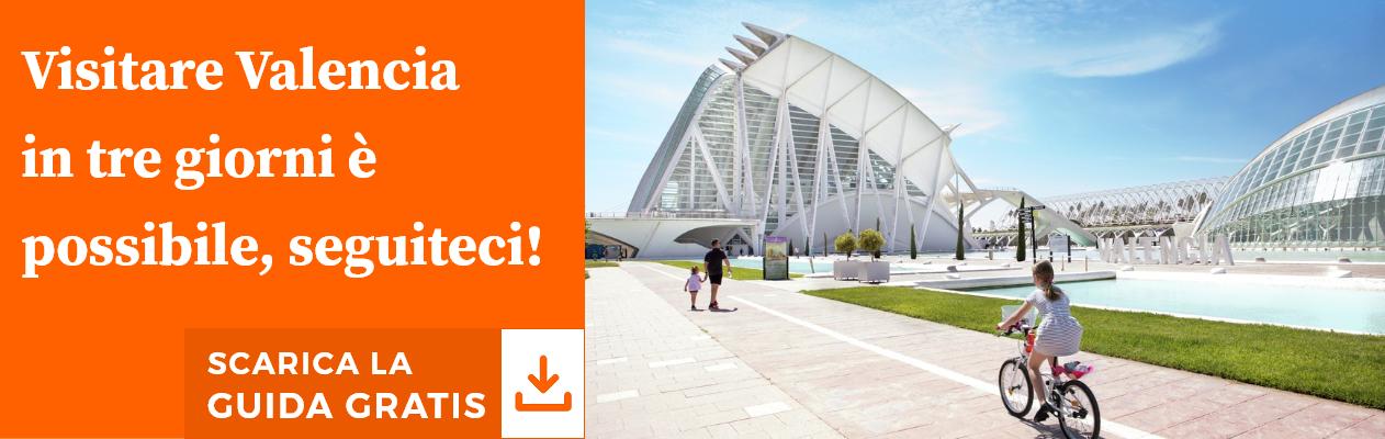 Visita Valencia in 3 giorni