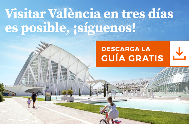 Descarga la guía de Valencia en tres días