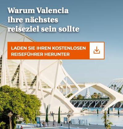 Warum Valencia Ihr nächstes Reiseziel sein sollte