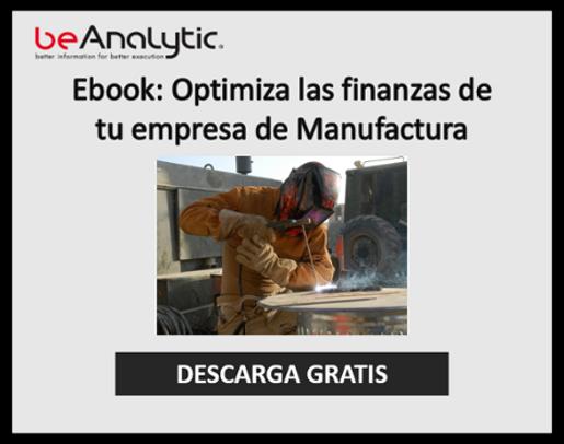 Optimiza las Finanzas de tu empresa de Manufactura
