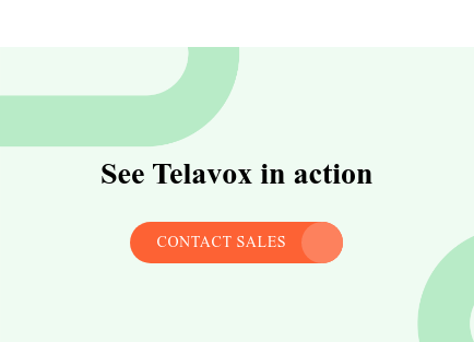 See Telavox in action contact sales  <https://telavox.com/contact-us/>