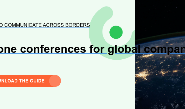 How to communicate across borders  Phone conferences for global companies Download the guide!