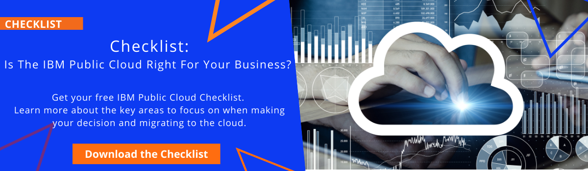 Checklist: Is The IBM Public Cloud Right For Your Business?