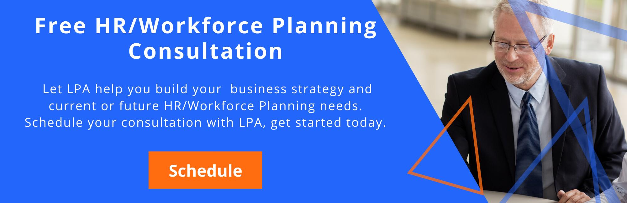HR/Workforce Planning Consultation