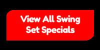 Swing Set Specials