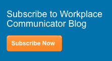 Workplace Communicator blog