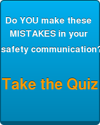 Are you a  Confusing Safety Communicator?