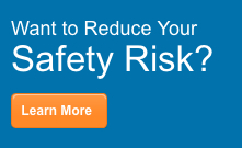 Reduce safety risk