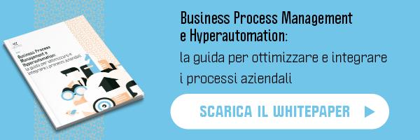 White Paper - Business Process Management e Hyperautomation: la guida per ottimizzare e integrare i processi aziendali