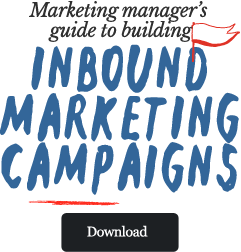 Marketing Manager's Guide to Building Inbound Marketing Campaigns TRANS