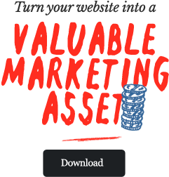 Turn Your Website into a Valuable Marketing Asset TRANS