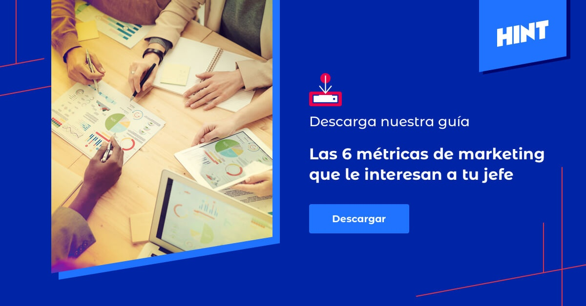 Descarga aquí las 6 métricas de marketing que le interesan a tu jefe