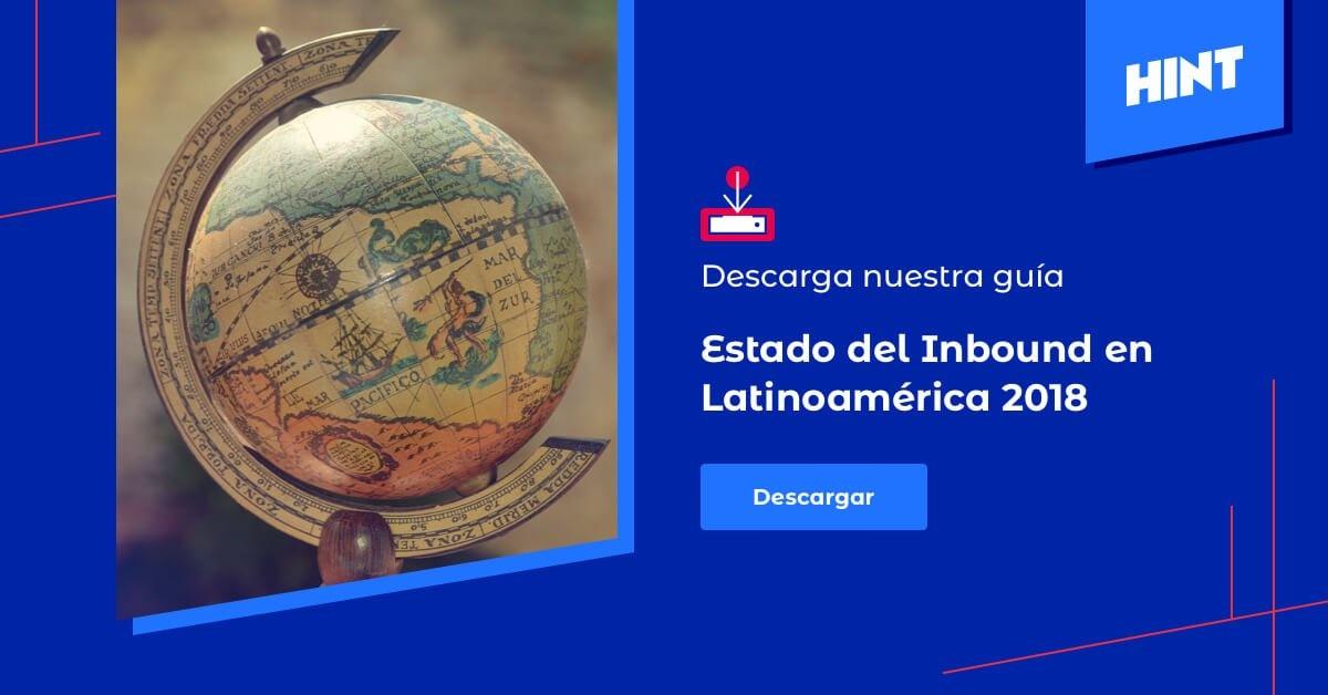 Descarga el estudio: El estado del inbound en Latinoamérica 2018
