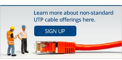 Learn more about non-standard UTP cable offerings here.