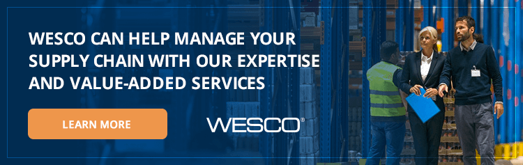 WESCO Can Help Manage Your Supply Chain with Our Expertise and Value-Added Services