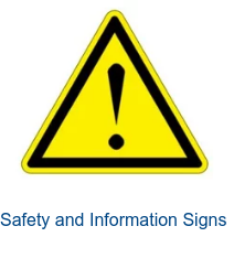 Safety and Information Signs