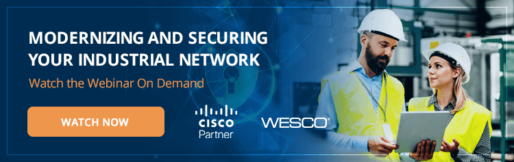 Modernizing and Securing Your Industrial Network
