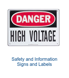 Safety and Information  Signs and Labels