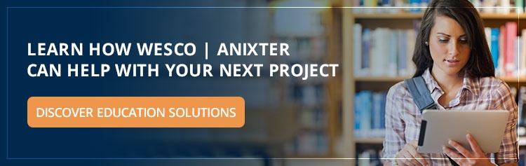 Discover WESCO | Anixter education solutions