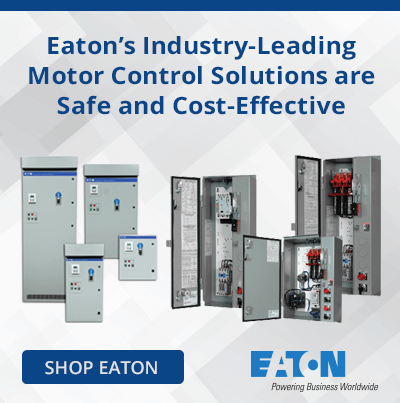 Eaton's Industry-Leading Motor Control Solutions are Safe and Cost-Effective