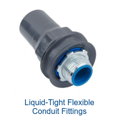 Liquid-Tight Flexible  Conduit Fittings