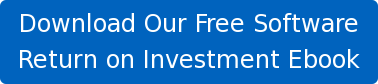 Download Our Free Software   Return on Investment Ebook