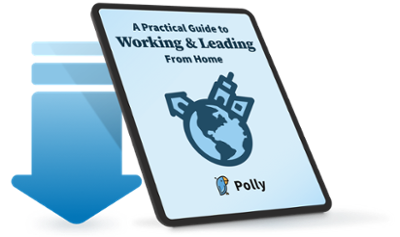 A Practical Guide to Working and Leading from Home