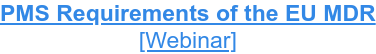 PMS Requirements of the EU MDR [Webinar]