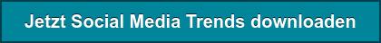 Jetzt Social Media Trends downloaden