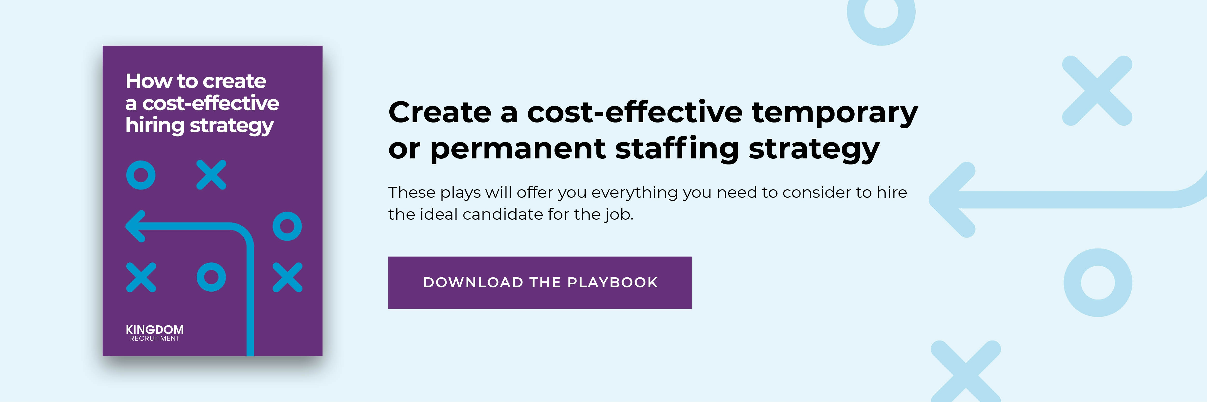Creating a cost-effective staffing strategy