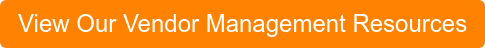 View Our Vendor Management Resources