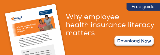 Why employee health insurance literacy matters -- Download Now