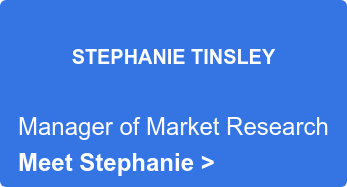 STEPHANIE TINSLEY  Manager of Market Research Read more here >